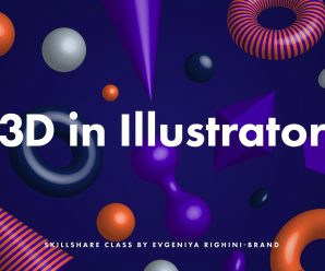 [SKILLSHARE] Creating & Using Custom 3D Objects in Illustrator