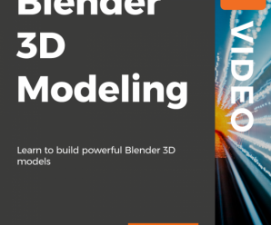 [Packtpub] Hands-On Blender 3D Modeling [Video]