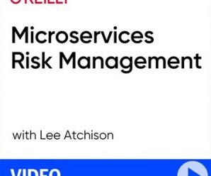 [O'REILLY] Microservices Risk Management