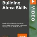 [PacktPub] Hands-on Building Alexa Skills [Video]