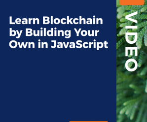 [PacktPub] Learn Blockchain by Building Your Own in JavaScript [Video]