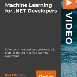 [PacktPub] Hands-On Machine Learning for .NET Developers