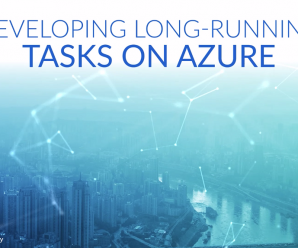 [CloudAcademy] Developing Long-Running Tasks on Azure