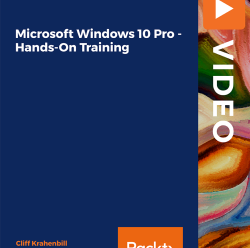 [PacktPub] Microsoft Windows 10 Pro – Hands-On Training [Video]