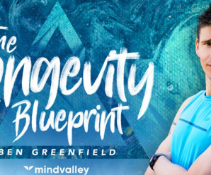 [Mindvalley] The Longevity Blueprint By Ben Greenfield