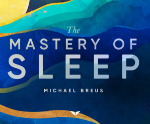 [Mindvalley] The Mastery Of Sleep By Michael Breus