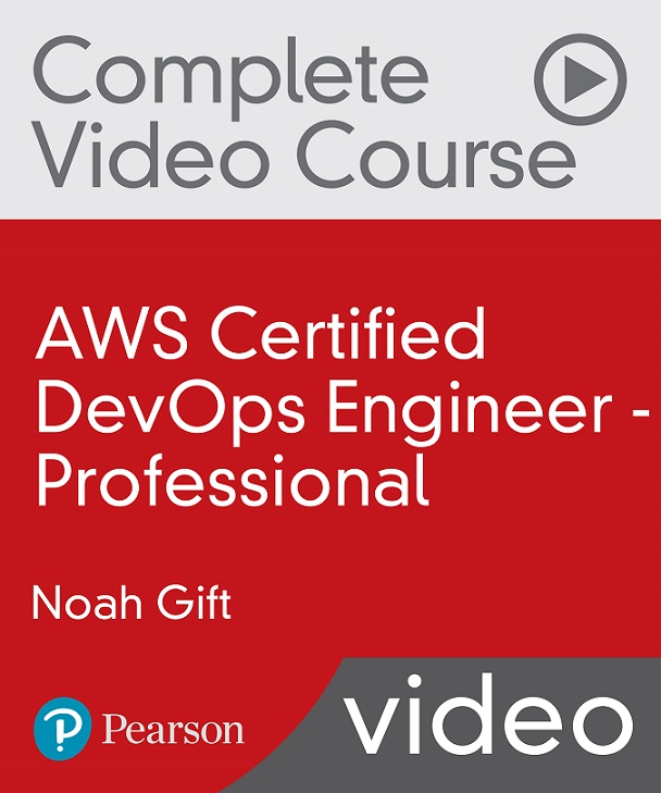 [O'REILLY] AWS Certified DevOps Engineer – Professional