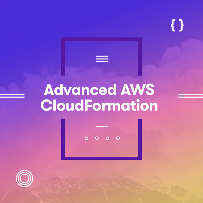 [A Cloud Guru] Advanced AWS CloudFormation (Legacy)