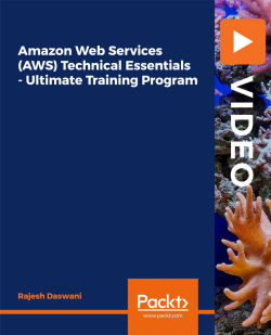 [PacktPub] Amazon Web Services (AWS) Technical Essentials – Ultimate Training Program [Video]