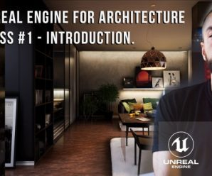 [SkillShare] Unreal Engine for Architecture – Class #1
