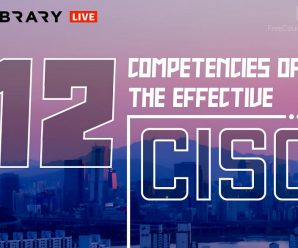 [Cybrary] 12 Competencies of the Effective CISO [Career Path]