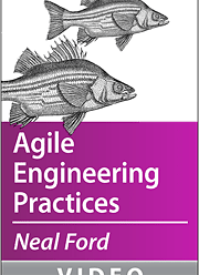 [O'REILLY] Neal Ford on Agile Engineering Practices