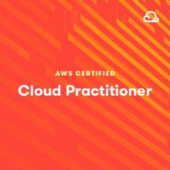 [A Cloud Guru] AWS Certified Cloud Practitioner
