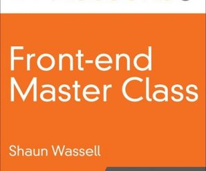 [O'REILLY] Front-End Master Class (Video Collection)