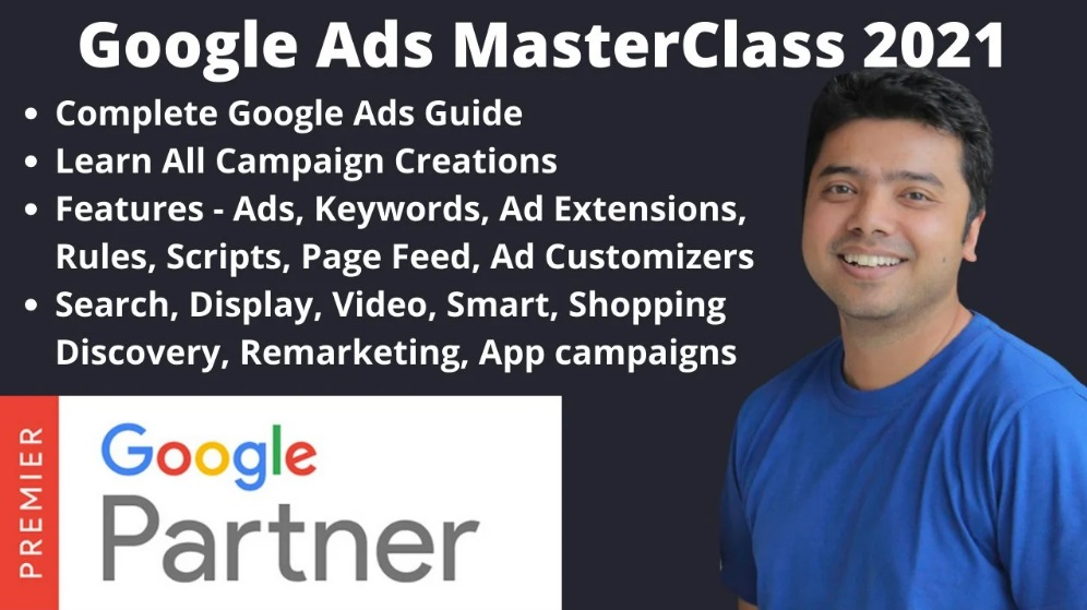 [SkillShare] Google Ads MasterClass 2021 – All Campaign Creations & Features