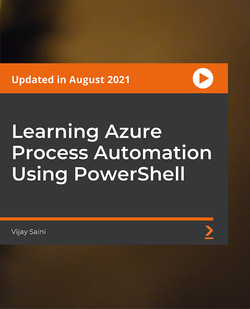 [PacktPub] Learning Azure Process Automation Using PowerShell [Video]