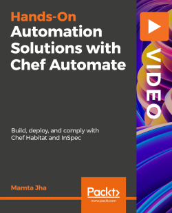 [PacktPub] Automation Solutions with Chef Automate [Video]
