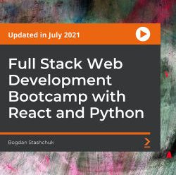 [PacktPub] Full Stack Web Development Bootcamp with React and Python [Video]