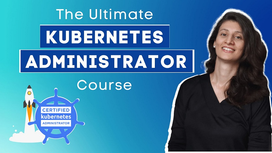 [TechWorld] The Ultimate Kubernetes Administrator Course (CKA)